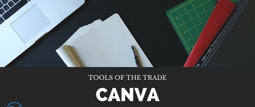 Tools of the Trade: Canva